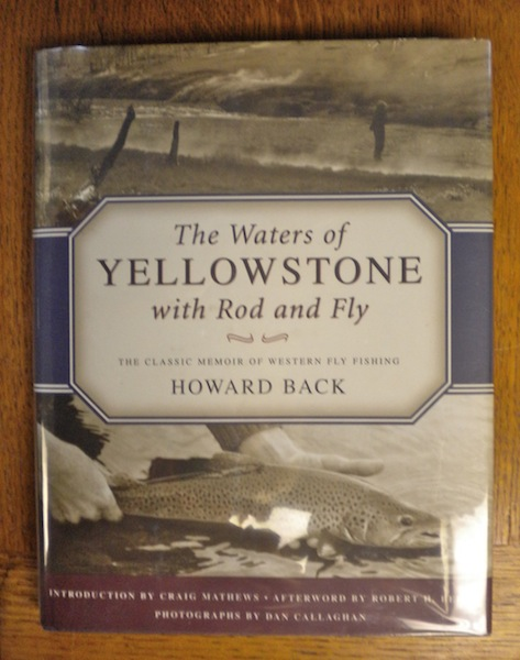 The Waters of the Yellowstone with Rod and Fly. Howard Back.