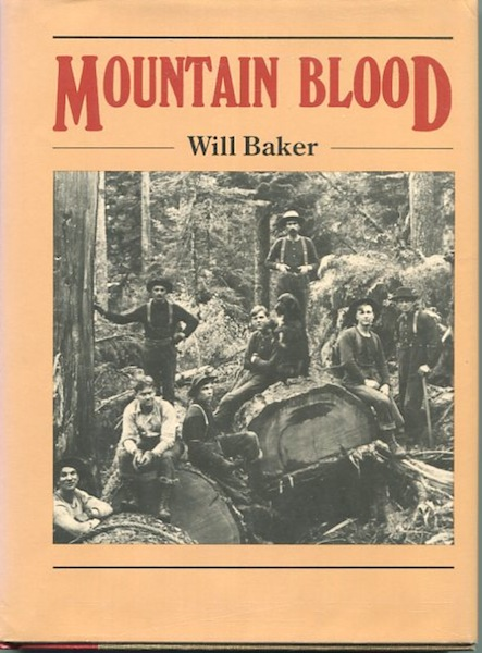 Mountain Blood. Will Baker.