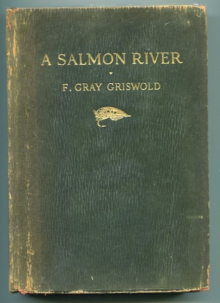 A Salmon River. F. Gray Griswold.