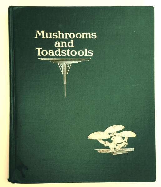 Mushrooms and Toadstools: An Account of the More Common Edible and Poisonous Fungi of Conada. H. T. Gussow, W. S. Odell.