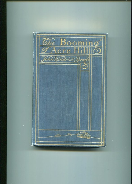 The Booming Of Acre Hill; and other reminiscences of urban and suburban life. John Kendrick Bangs.