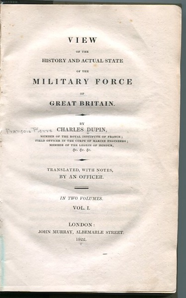 View Of The History and Actual State of the Military Force of Great Britain; Translated, With Notes By An Officer. Charles Dupin.