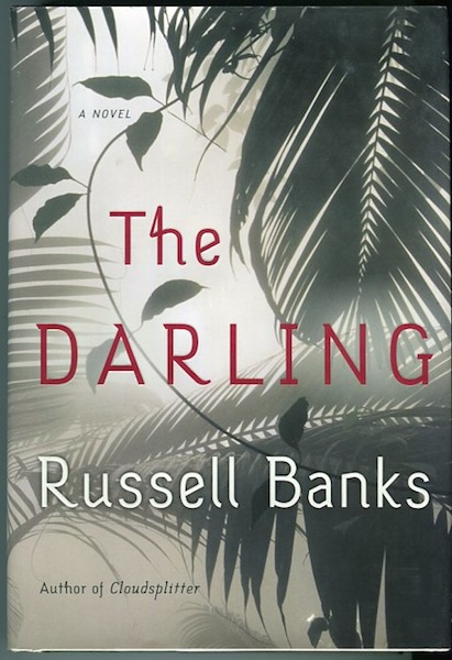 The Darling. Russell Banks.