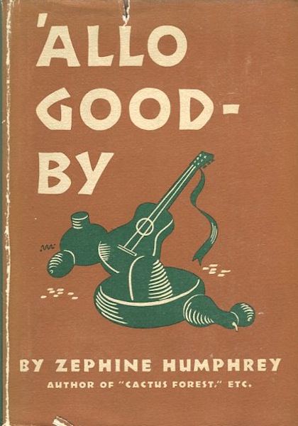'Allo Good-By. Zephine Humphrey.