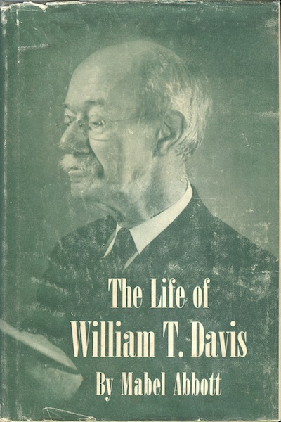The Life of William T. Davis. Mabel Abbott.