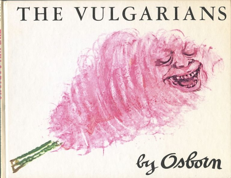 The Vulgarians. Osborn.