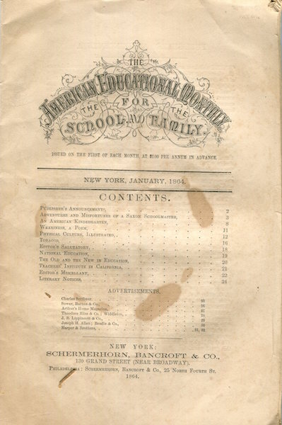 The American Educational Monthly For The School And The Family. Volume 1, No. 1