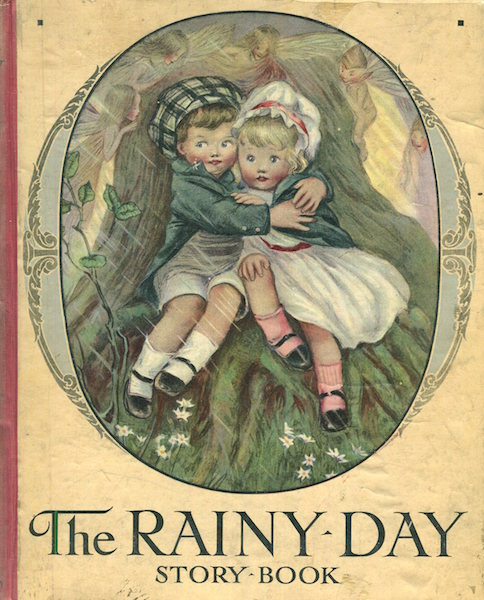 The Rainy Day Story Book; With Six Plates In Colour