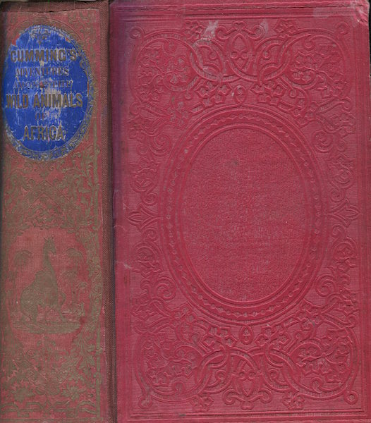 A Hunter's Life Among Lions, Elephants and other Wild Animals of South Africa.; Two volumes in one. Complete. Roualeyn Gordon Cumming, Bayard Taylor.