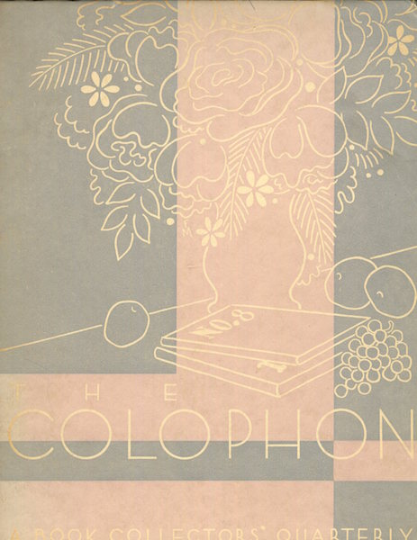 The Colophon; A Book Collector' Quarterly, Part Eight, 1931. Elmer Adler, others.