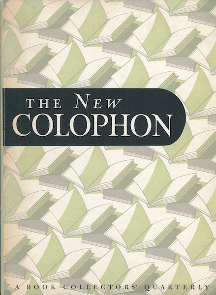 The New Colophon; A Book Collector' Quarterly, Volume 1 Part 2, April 1948. Elmer Adler, others.