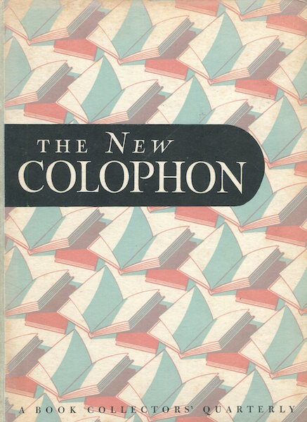 The New Colophon; A Book Collector' Quarterly, Volume 1 Part 3, July 1948. Elmer Adler, others.
