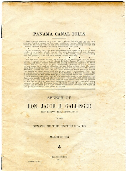 Panama Canal Tolls; Speech of Jacob H. Gallager of New Hampshire in the Senate of the United States, March 30, 1914. Jacob H. Gallinger.