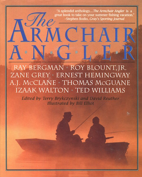 The Armchair Angler. Terry Brykczynski, David Reuther.