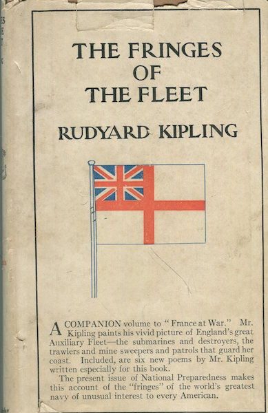 "The Fringes Of The Fleet; A Companion Volume To ""France At War"" Rudyard Kipling."
