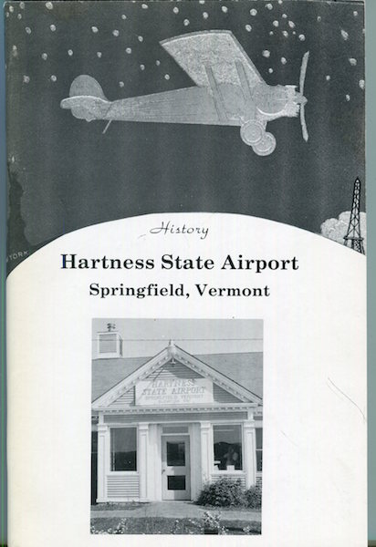 History Harkness Airport Springfileld Vermont. Gertrude E. Baker.