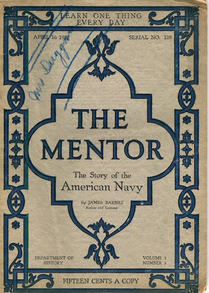 The Mentor; The Story Of The American Navy; Department Of History. James Barnes.