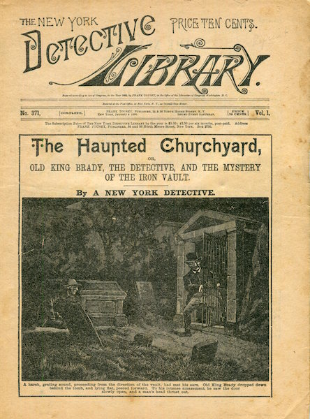 The Haunted Churchyard Or Old King Brady, The Detective, And The Mystery Of The Iron Vault. A New York Detective.