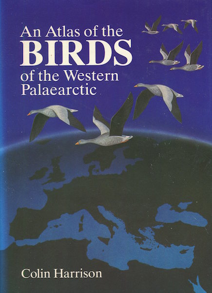 An Atlas of the Birds of the Western Palaearctic; Design And cartography by Crispin Fisher. Colin Harrison.
