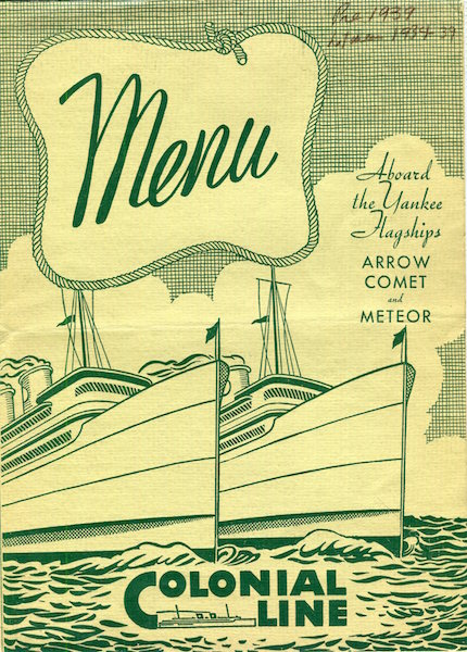(Menu) Colonial Line; Aboard The Yankee Flagships Arrow Comet and Meteor