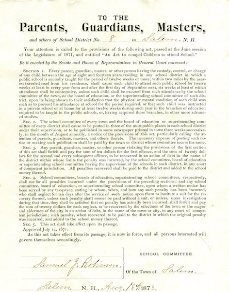 (Broadside) To The Parents, Guardians, Masters and others of School District No. 8 in Salem N. H. August 18, 1873; (Mandatory School Attendance)