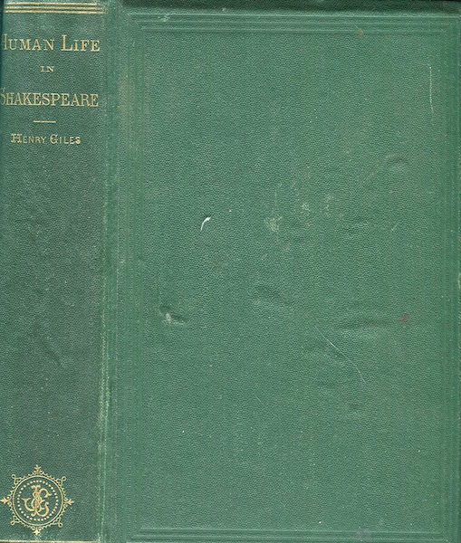 Human Life In Shakespeare. Henry Giles.