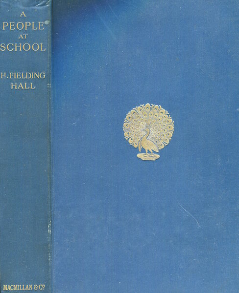 A People At School. H. Fielding Hall.