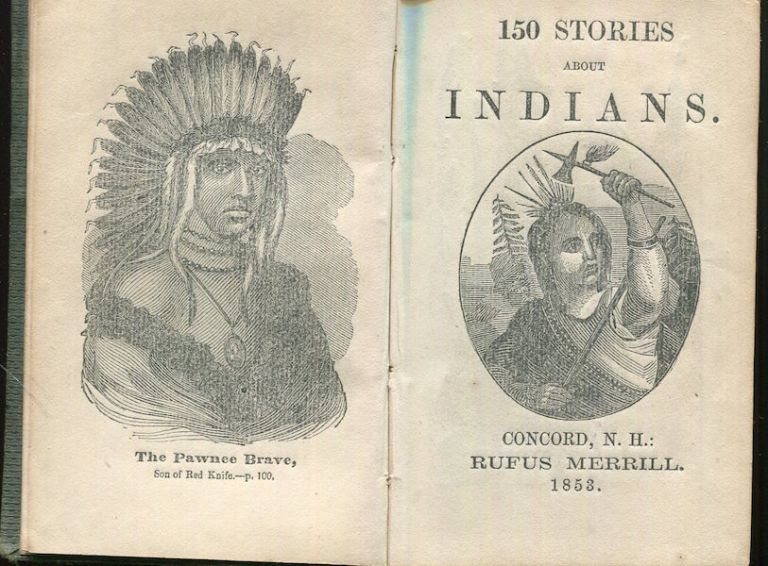 150 Stories About Indians. Rufus Merrill, Compiler.