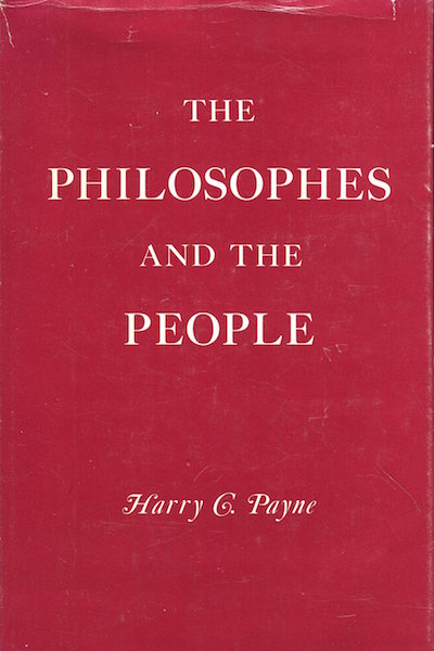 The Philosophies And The People. Harry C. Payne.