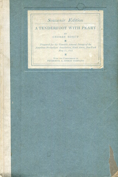 A Tenderfoot With Peary; With A Preface By G. W. Melville, Rear Admiral U.S.N. Ret. George Borup.