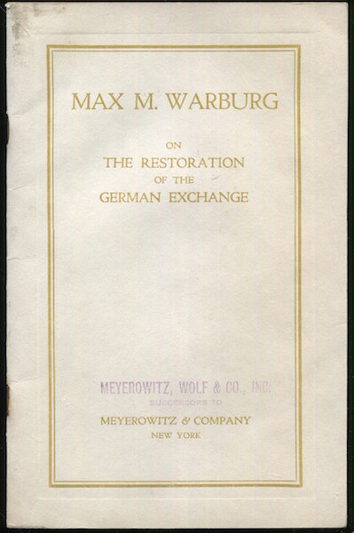 On The Preliminary Conditions For The Restoration Of The German Exchange. Max Warburg.