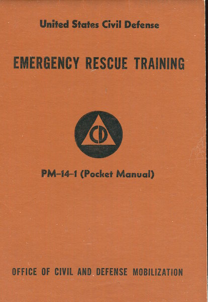 Emergency Rescue Training PM-14-1 (Pocket Manual). Department Of Defense.