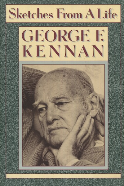 Sketches From A Life. George Kennan.
