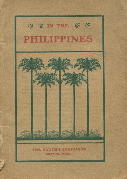 In The Philippines A Part Of Greater America; Selections From The Youth's Companion