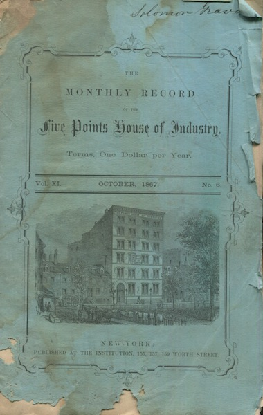 Monthly Record of the Five Points House of Industry Vol. XI, No. 6, October, 1867