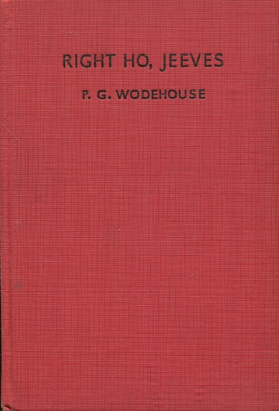 Right Ho Jeeves. P. G. Wodehouse.