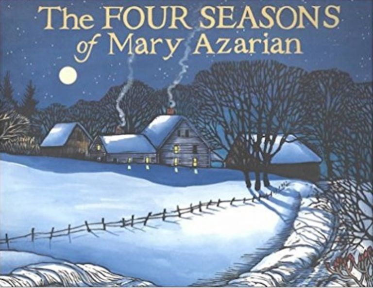 The Four Seasons of Mary Azarian. Lilias Macbean Hart, and, David R. Godine.