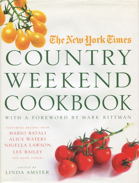 New York Times Country Weekend Cookbook. Linda Amster.