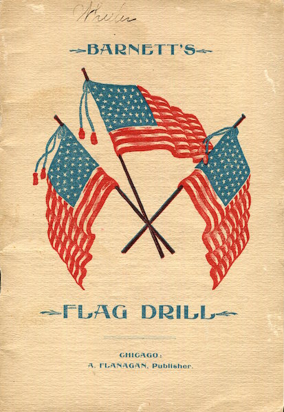The Flag Drill. Capt. Joseph H. Barnett.