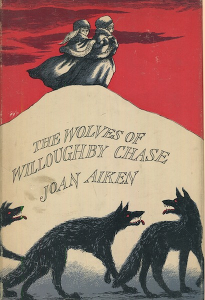 The Wolves Of Willoughby Chase. Joan Aiken.