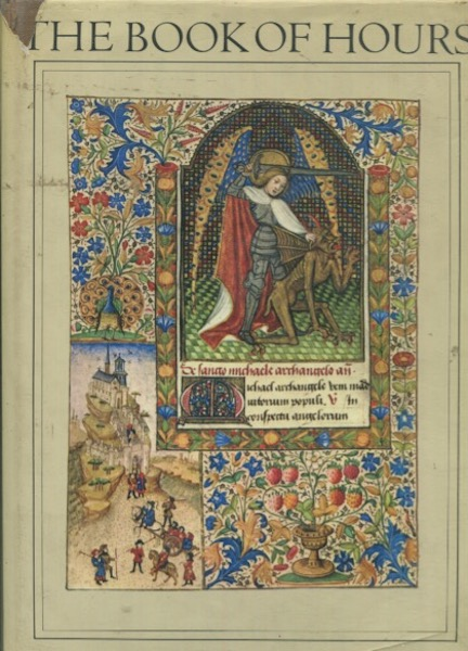 The Book of Hours, with a Historical Survey and Commentary. John Harthan.