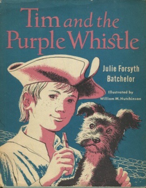 Tim And The Purple Whistle. Julie Forsyth Batchelor.
