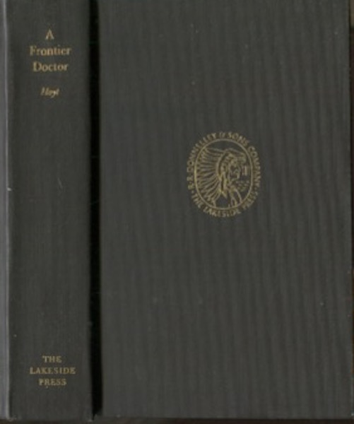 A Frontier Doctor; Edited By Doyce B. Nunis Jr. Henry F. Hoyt.