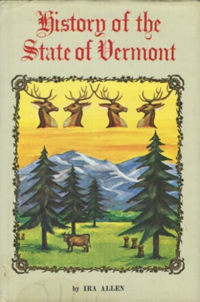 A Natural And Political History Of The State Of Vermont. Ira Allen.