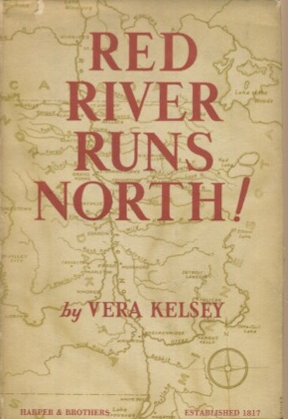 Red River Runs North. Vera Kelsey.