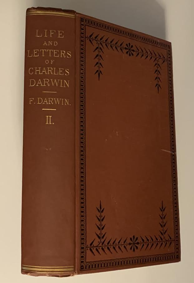 The Life and Letters of Charles Darwiin, Including a Biographical Chapter, Volume II (of II) only. Francis Darwin.