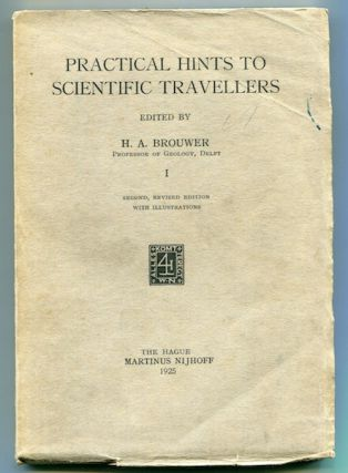 Practical Hints to Scientific Travellers. H. A. Brouwer