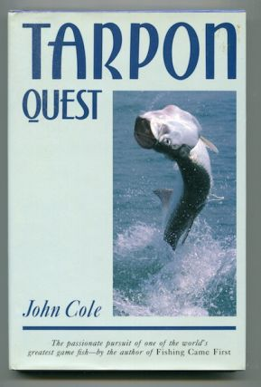 Tarpon Quest. John Cole