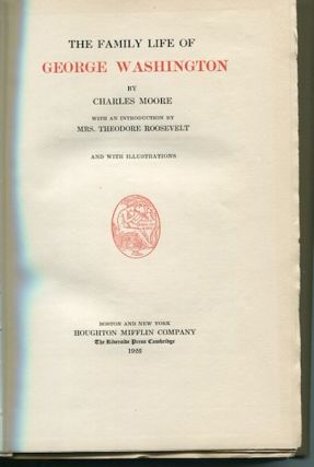 The Family Life of George Washington. George Moore
