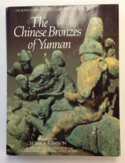 The Chinese Bronzes of Yunnan; Foreword by Jessica Rawson